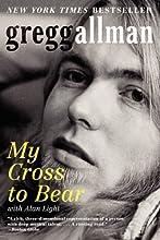 My Cross to Bear by Gregg Allman book pdf
