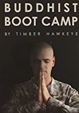 Buddhist Boot Camp by Timber Hawkeye book pdf