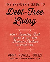 The Spender's Guide to Debt-Free Living by Anna Jones book pdf