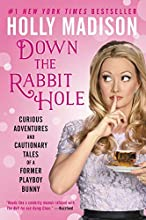 Down the Rabbit Hole by Holly Madison book pdf
