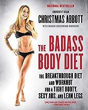 The Badass Body Diet by Christmas Abbott book pdf