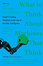 What to Think About Machines That Think by Mr. John Brockman book pdf