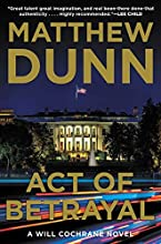 Act of Betrayal by Matthew Dunn book pdf