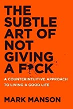 The Subtle Art of Not Giving a F*ck by Mark Manson book pdf
