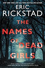 The Names of Dead Girls by Eric Rickstad book pdf