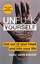 Unfu*k Yourself by Gary John Bishop book pdf