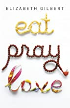 Eat, Pray, Love by Elizabeth Gilbert book pdf