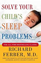 Solve Your Child's Sleep Problems by Richard Ferber book pdf