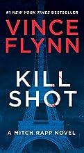 Kill Shot: An American Assassin Thriller by Vince Flynn book pdf