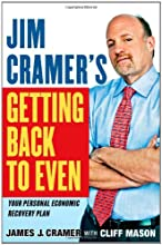 Jim Cramer's Getting Back to Even by James J. Cramer book pdf