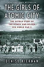 The Girls of Atomic City by Denise Kiernan book pdf