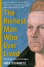 The Richest Man Who Ever Lived by Greg Steinmetz book pdf