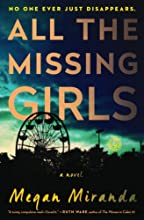 All the Missing Girls by MS Megan Miranda book pdf