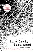 In a Dark, Dark Wood by Ruth Ware book pdf