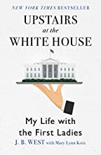 Upstairs at the White House by J. B. West book pdf