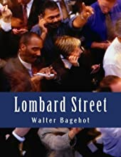Lombard Street by Walter Bagehot book pdf