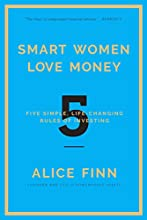 Smart Women Love Money by Alice Finn book pdf